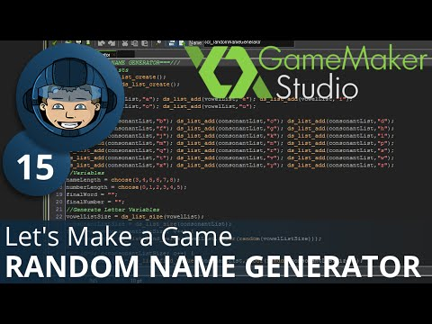 RANDOM NAME GENERATOR - Let's Make A Game: Ep. #15 - Project Automation - Game Maker Tutorials