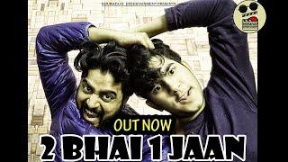 Do Bhai Ek Jaan | Manoj Creative | Yash Khurana | Khurafaat Entertainment