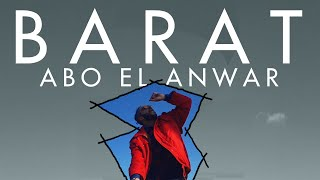 Download Abo El Anwar - Barat| ابو الانوار - بارات (OFFICIAL MUSIC VIDEO) (PROD.LIL BABA)