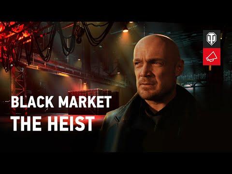 Black Market 2021: The Heist