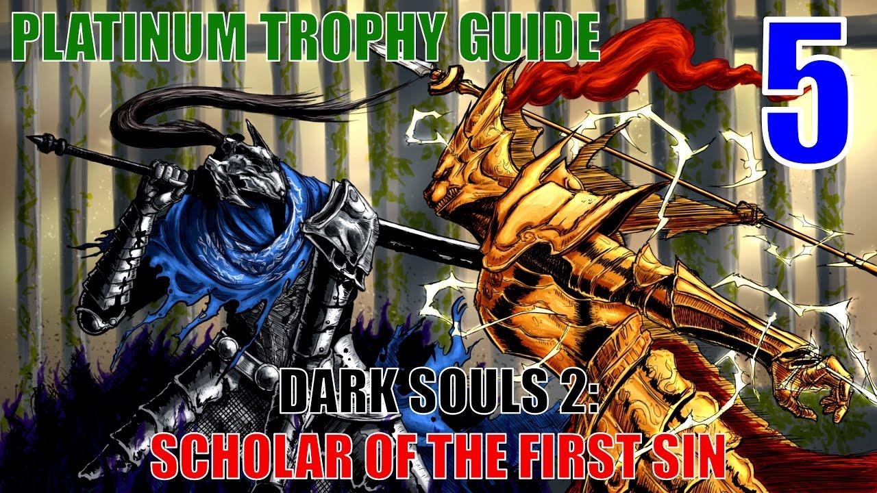 Dark Souls 2 Scholar Of The First Sin Platinum Trophy