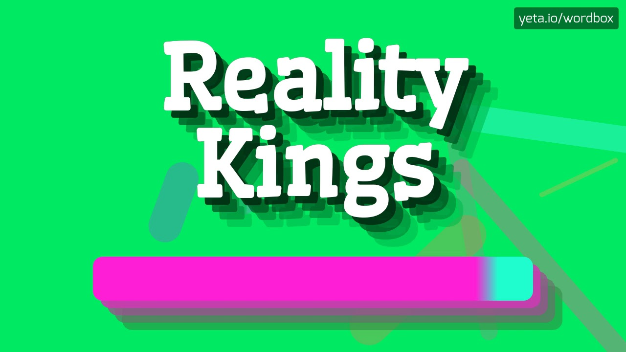 Reality kings unsubscribe