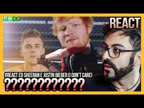 REAGINDO a Ed Sheeran & Justin Bieber - I Don't Care [Official Video]