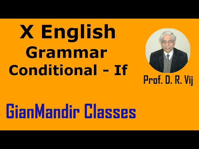 X English | Grammar | Conditional - If by Nandini Ma'am