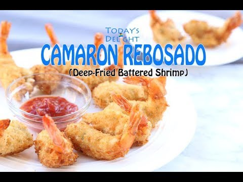 Camaron Rebosado Recipe - Today's Delight