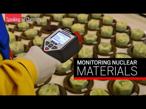 How chemists help keep tabs on nuclear materials — Speaking of Chemistry