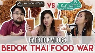 NANGFA VS NAKHON - THAI FOOD WAR | Eatbook Vlogs | EP 14