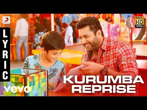 Tik Tik Tik - Kurumba Reprise Lyric | Jayam Ravi, Nivetha Pethuraj | D