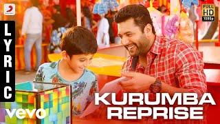 Tik Tik Tik - Kurumba Reprise Lyric   Jayam Ravi, Nivetha Pethuraj   D.Imman
