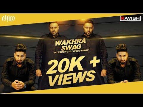 DJ Ravish & DJ Chico - Wakhra Swag (Reggaeton Mix)