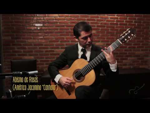 Gilson Antunes - Abismo de Rosas (Américo Jacomino) - Violão Brasileiro