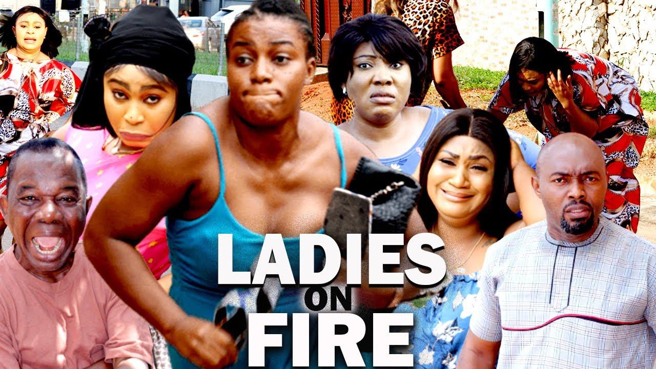 Download LADIES ON FIRE (NEW QUEEN NWOKOYE MOVIE) CHIWETALU AGU - 2021 LATEST NIGERIAN MOVIE/NOLLYWOOD