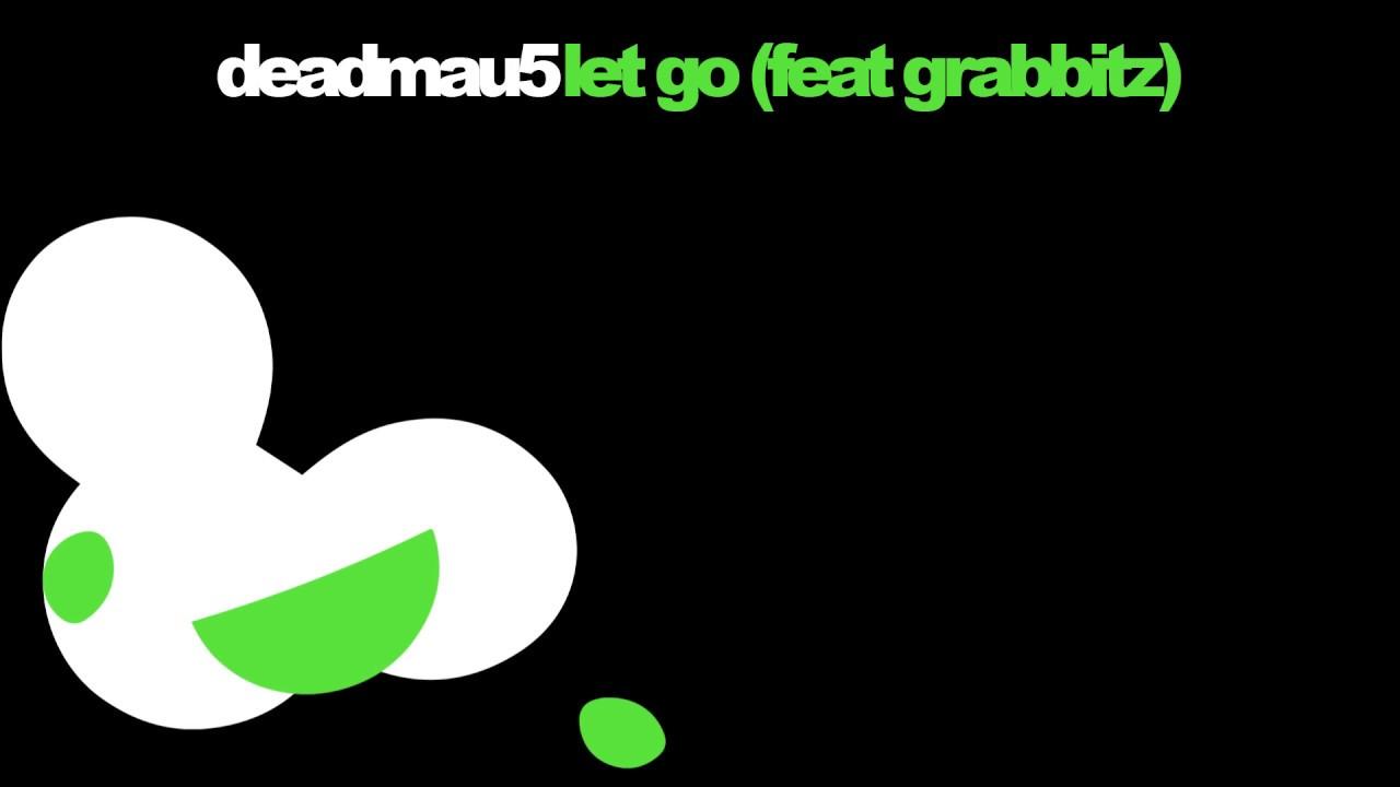 Deadmau5 Feat Grabbitz  Let Go (extended Edit) Youtube