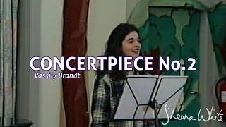 Concertpiece No. 2, Opus 12 - Vassily Brandt