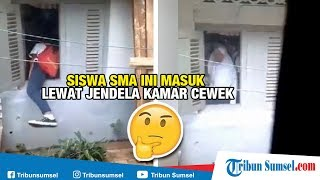 Siswa SMA Masuk Lewat Jendela Kamar, Cewek di Dalam Langsung Menutup, Selanjutnya..