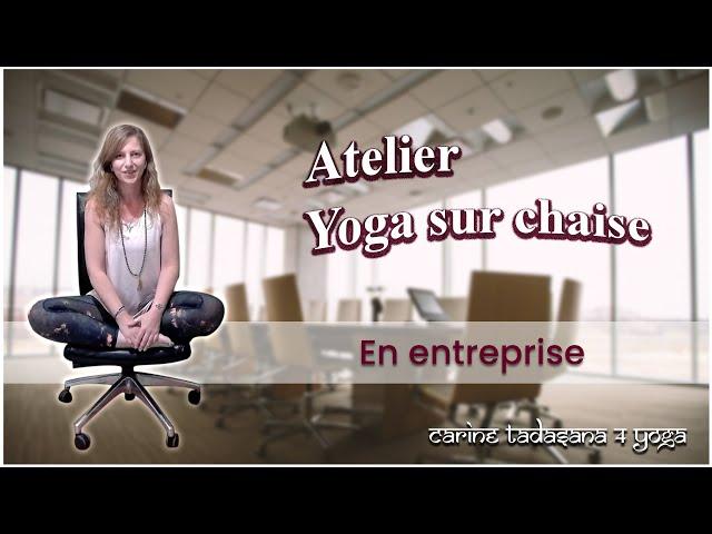 Présentation Yoga sur chaise en entreprise