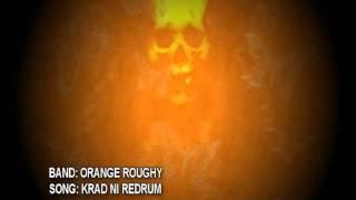 Orange Roughy: Krad Ni Redrum