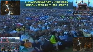 PAVAROTTI IN HYDE PARK -  LONDON - 30TH JULY 1991 - PART THREE