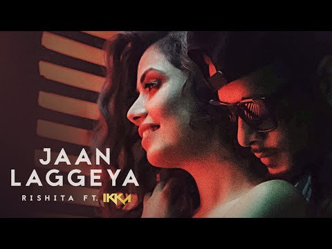 """Jaan Laggeya"" Song (Video) Rishita Feat. IKKA 