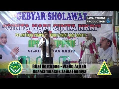 Wafiq Azizah - Rizal Vertizone  - Assalamu'alaik  - Gebyar Sholawat IPNU-IPPNU Gentasari Kroya 2017