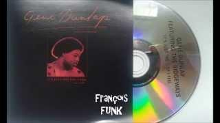 Gene Dunlap Featuring The Ridgeways - Love Dancin