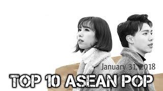 Top 10 Asean Pop Of The Week   January 31, 2018