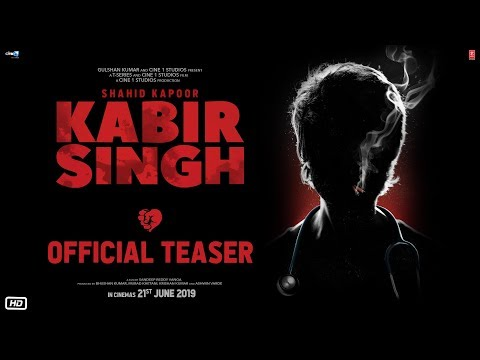 Kabir Singh – Official Teaser | Shahid Kapoor, Kiara Advani | Sandeep Reddy Vanga | 21st June 2019 Mp3