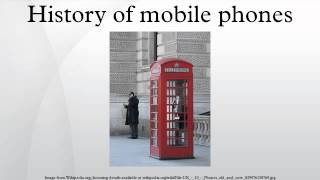 History of mobile phones