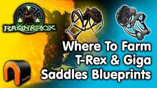 Ark - WHERE TO FARM REX & GIGA SADDLE BLUEPRINTS