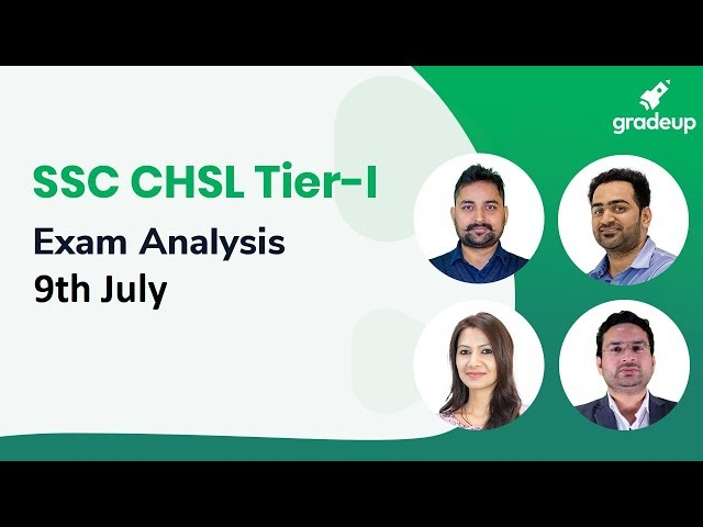 SSC CHSL Exam Analysis 2018 (9th July ): Question Paper, Exam Review