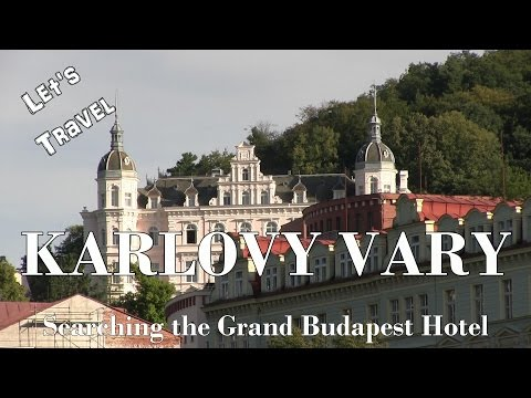 Let's Travel: Karlovy Vary - Searching The Grand Budapest Hotel [Deutsch] [English Subtitles]