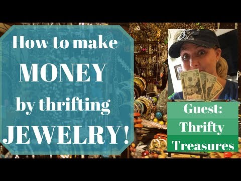 How to Make Money By Thrifting Jewelry! - Guest: Tonya Sheets