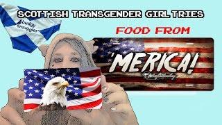 Scottish Trans Girl Tries American Food