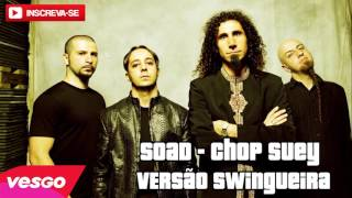 vuclip System Of a Down - Chop Suey - Versão Swingueira#Whinderssonnunes