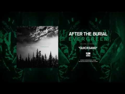 AFTER THE BURIAL - Quicksand Mp3