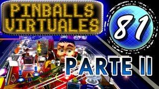 Maratón de Pinballs Virtuales (Parte II)