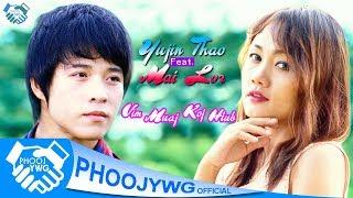 Yujin Thao x Mai Lor - Vim Muaj Koj Hlub