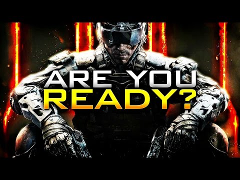 READY FOR BLACK OPS 3?