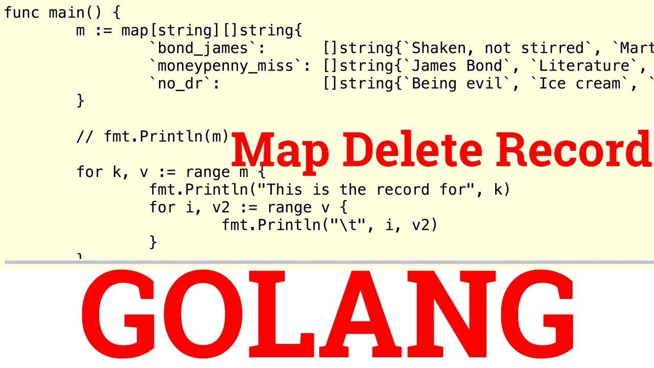 delete from map golang  youtube - delete from map golang