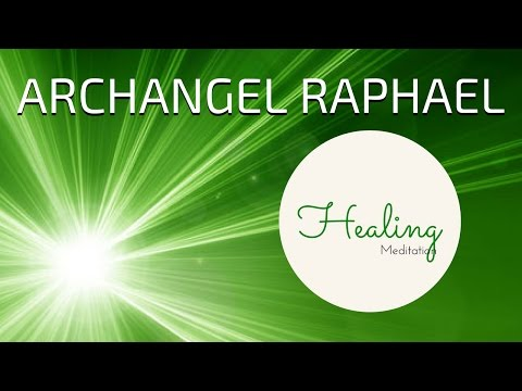 ARCHANGEL RAPHAEL Guided Meditation | ANGEL HEALING Meditation Guided | Angels Meditation