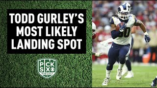 Todd Gurley's Most Likely Landing Spot | Pick Six Podcast