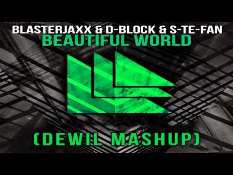 Blasterjaxx & DBSTF vs. Tiesto - Beautiful World (DewiL Mashup)