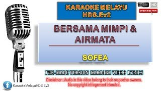 Download lagu Sofea - Bersama Mimpi & Airmata | Karaoke Minus One | Lirik Video HD