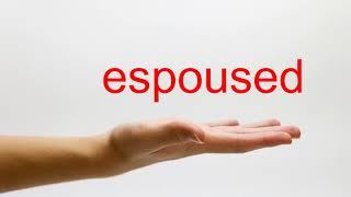 How to Pronounce espoused - American English thumbnail