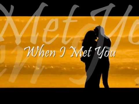 When I Met You - by Freestyle