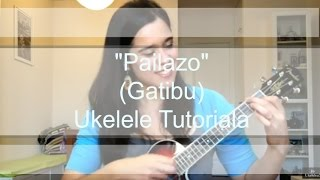 Download Pailazo (Gatibu) - Ukelele Tutoriala Mp3