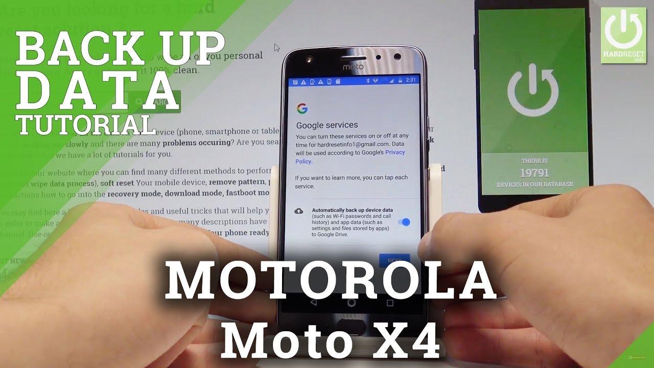 How to Back Up Data in MOTOROLA Moto X4 - Google Backup  HardReset Info