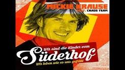 Mickie Krause - Wir sind die Kinder vom Süderhof