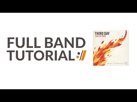 Soul On Fire - Third Day // Full Band Tutorial