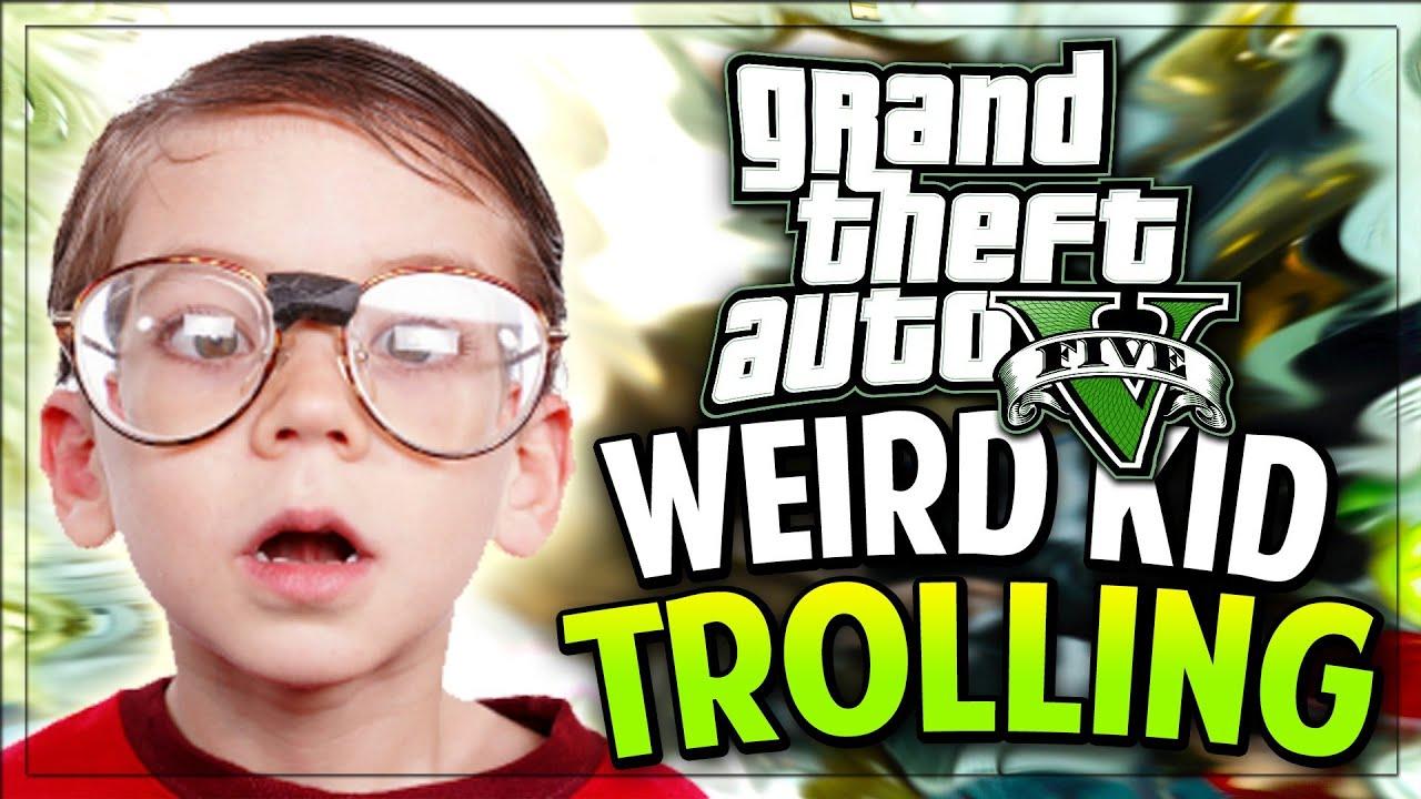 WEIRDEST KID ON GTA 5! (GTA V Funny Moments/Trolling)